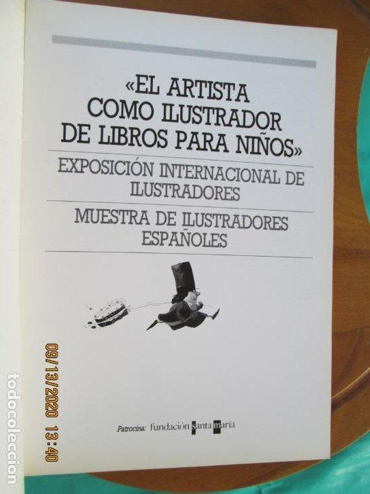 Libros de segunda mano: EL ARTISTA COMO ILUSTRADOR DE LIBROS PARA NIÑOS - SEVILLA 1987 - Foto 3 - 218094435