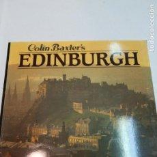 Libros de segunda mano: COLIN BAXTER'S EDINBURGH (EN INGLÉS) S739AT. Lote 218093883
