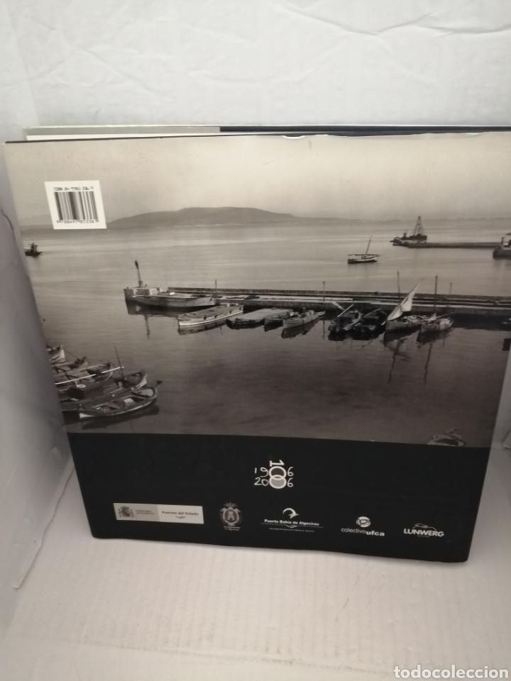 Libros de segunda mano: El puerto y la ciudad de Algeciras: cien años de historia compartida a través de la fotografía (1ED) - Foto 2 - 218061228
