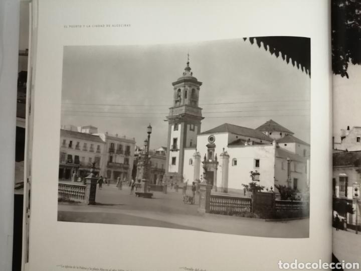 Libros de segunda mano: El puerto y la ciudad de Algeciras: cien años de historia compartida a través de la fotografía (1ED) - Foto 5 - 218061228