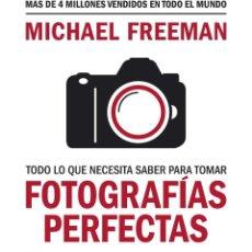 Libros de segunda mano: TODO LO QUE NECESITA SABER PARA TOMAR FOTOGRAFÍAS PERFECTAS. Lote 218332691