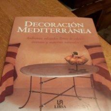 Libros de segunda mano: DECORACIÓN MEDITERRANEA. CATHERINE HAIG.. Lote 218562930