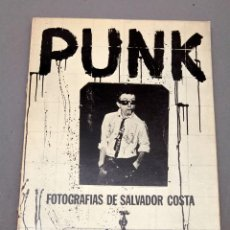 Libros de segunda mano: PUNK - SALVADOR COSTA - 1977 - STAR BOOKS - INTRODUCCIÓN DE JORDI VARGAS. Lote 218604247