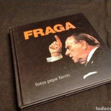 Libros de segunda mano: PEPE FERRÍN - FRAGA. Lote 218614497