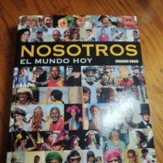 Libros de segunda mano: NOSOTROS EL MUNDO HOY. EDUARDO RUBIO.. Lote 218648695