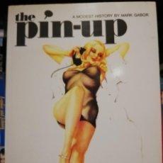 Livres d'occasion: THE PIN-UP: A MODEST HISTORY (INGLÉS) DE MARK GABOR. TAPA BLANDA 1996 TASCHEN. Lote 219386310