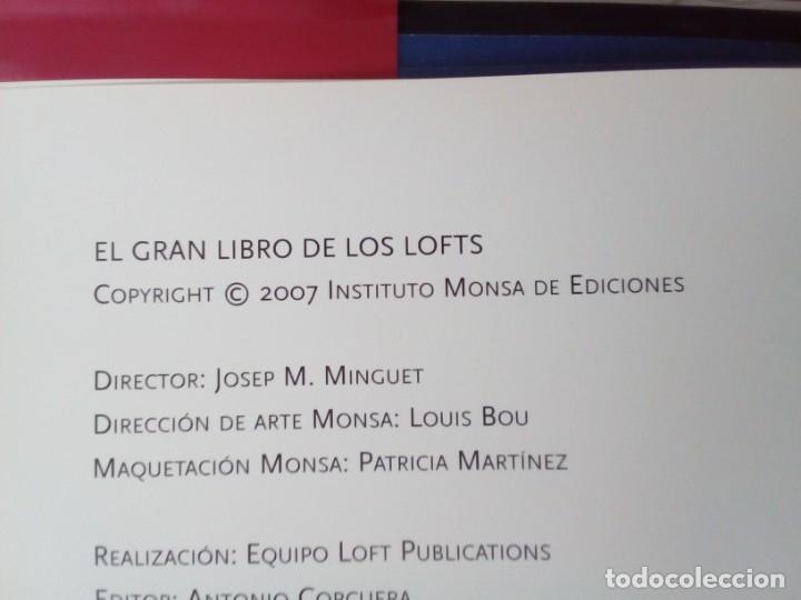 Libros de segunda mano: EL GRAN LIBRO DE LOS LOFTSANTONIO CORCUERAY AITANA LLEONART.MONSA 2007. - Foto 3 - 219416767