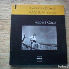 Libros de segunda mano: GRANDES FOTOGRAFOS - ROBERT CAPA . MAGNUM PHOTOS ( PARIS ). Lote 219585220