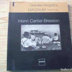 Libros de segunda mano: GRANDES FOTOGRAFOS . HENRI CARTIER - BRESSON . MAGNUM PHOTOS ( PARIS ). Lote 219585467