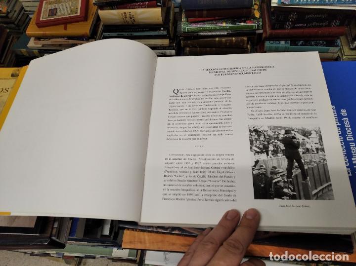 Libros de segunda mano: SEVILLA . IMÁGENES DE UN SIGLO. HOMENAJE AL PERIODISMO GRÁFICO. AYUNTAMIENTO DE SEVILLA. 1995 - Foto 4 - 219600863