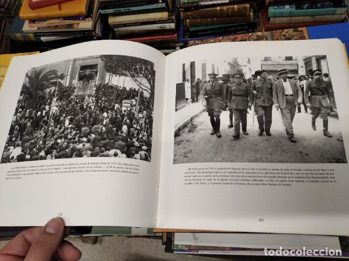 Libros de segunda mano: SEVILLA . IMÁGENES DE UN SIGLO. HOMENAJE AL PERIODISMO GRÁFICO. AYUNTAMIENTO DE SEVILLA. 1995 - Foto 11 - 219600863