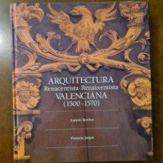 Libros de segunda mano: BANCAJA, ARQUITECTURA RENACENTISTA VALENCIANA (1500-1570) - FUNDACIÓN BANCAJA. Lote 219776385