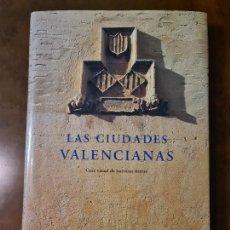 Libros de segunda mano: BANCAJA. LAS CIUDADES VALENCIANAS (INCLUYE CD) - FUNDACIÓN BANCAJA. Lote 219776387
