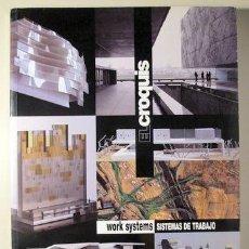 Libros de segunda mano: EL CROQUIS. ARQUITECTURA Y DISEÑO. 119. WORK SYSTEMS. SISTEMAS DE TRABAJO - MADRID 2004 - MUY ILUSTR. Lote 220380315