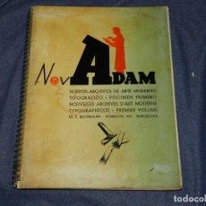 Libros de segunda mano: (M1.6) NOVADAM NUEVOS ARCHIVOS TIPOGRÁFICOS , VOLUMEN PRIMERO, NOUVELLES ARCHIVES D'ART MODERN. Lote 220865170