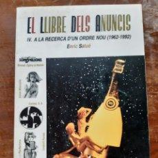 Livres d'occasion: EL LLIBRE DEL ANUNCIS IV A LA RECERCA D'UN ORDEN NOU 1962-1992. Lote 221488331