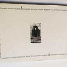 Libros de segunda mano: FOTOGRAFÍAS DEL ANTIGUO HOSPITAL SAN JUAN DE DIOS DE FRANCISCO FERNÁNDEZ DIPUTACIÓN DE JAÉN. Lote 221529768