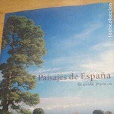 Libros de segunda mano: EDUARDO MENCOS: PAISAJES DE ESPAÑA. EN CLAROSCURO. Lote 221541828
