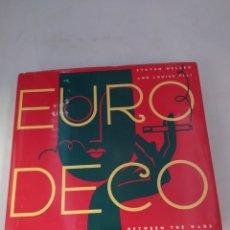 Libros de segunda mano: EURO DECO GRAPHIC DESIGN BETWEEN THE WARS. Lote 221543093