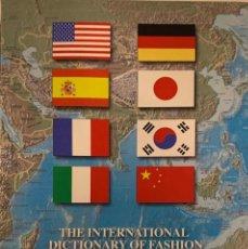 Libros de segunda mano: THE INTERNATIONAL DICTIONARY OF FASHION. NEW YORK, 2005. DICCIONARIO EN 8 IDIOMAS.. Lote 221582956