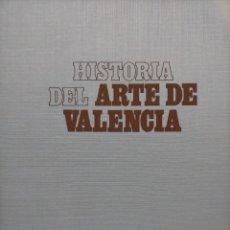 Libri di seconda mano: HISTORIA DEL ARTE DE VALENCIA - DE FELIPE Mª GARÍN - EDITA: BANCAIXA - 1992. Lote 221732536