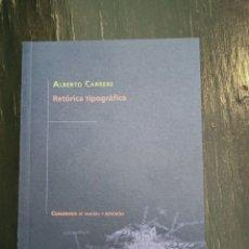 Libros de segunda mano: RETÓRICA TIPOGRÁFICA. CARRERE, ALBERTO. CUADERNOS DE IMAGEN Y REFLEXIÓN. UPV. VALENCIA, 2009. Lote 221767332