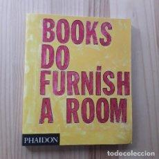 Libros de segunda mano: BOOKS DO FURNISH A ROOM - VVAA. Lote 221768512