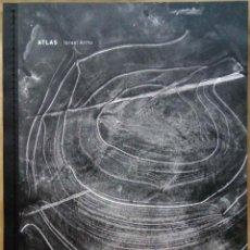 Libros de segunda mano: ISRAEL ARIÑO - ATLAS. EDICIONES ANÓMALAS, 2012.. Lote 221771017
