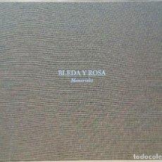 Libros de segunda mano: BLEDA Y ROSA - MEMORIALES. LA FÁBRICA EDITORIAL / FUNDACIÓN TELEFÓNICA, 2010.. Lote 221774010
