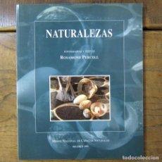 Libros de segunda mano: ROSAMUND PURCELL - NATURALEZAS - 1991 - MUSEO NACIONAL DE CIENCIAS NATURALES - CSIC, FOTOGRAFÍA. Lote 221783088