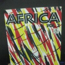 Libros de segunda mano: AFRICA VOL. 2. BY WOLFGANG HAGENEY. FASHION, TEXTILES, GRAPHIC, DESIGNS. EDITION BELVEDERE. Lote 222438558