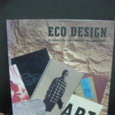 Libros de segunda mano: ECO DESIGN. ENVIRONMENTALLY SOUND PACKAGING AND GRAPHIC DESIGN. 1995 ROCKPORT PUBLISHERS. Lote 222536791