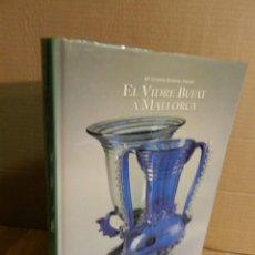 Libri di seconda mano: EL VIDRE BUFAT A MALLORCA.Mª CRISTINA GIMÉNEZ. INSTITUT BALEAR DE DISSENY. 1996 LIBRO ARTE. Lote 222541967