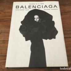 Libri di seconda mano: LIBRO BALENCIAGA - UNIVERSO DE LA MODA -. Lote 222546525