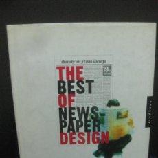 Libros de segunda mano: THE BEST OF NEWS - PAPER DESIGN. SOCIETY FOR NEWS DESIGN. Lote 222555426