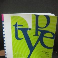 Libros de segunda mano: TYPE. EYEWIRE TYPE 2.0. RESOURCE BOOK.. Lote 222651416
