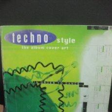 Libros de segunda mano: TECHNO STYLE THE ALBUM COVER ART. COLLINS & BROWN.1996.. Lote 222661046