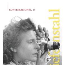 Libros de segunda mano: LENI RIEFENSTAHL. CONVERSACIONES. -NUEVO. Lote 222692557