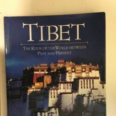 Libros de segunda mano: TIBET. THE ROOF OF THE WORLD BETWEEN PAST AND PRESENT. MARIA ANTONIA SIRONI DIEMBERGER. Lote 222706275