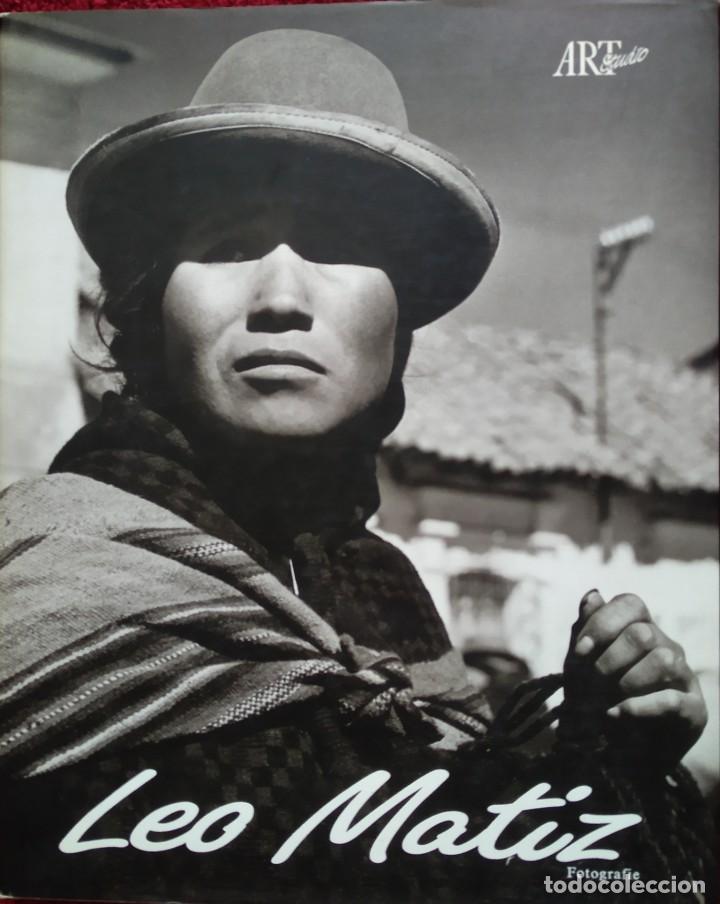 LEO MATIZ -- FOTOGRAFIE (Libros de Segunda Mano - Bellas artes, ocio y coleccionismo - Diseño y Fotografía)