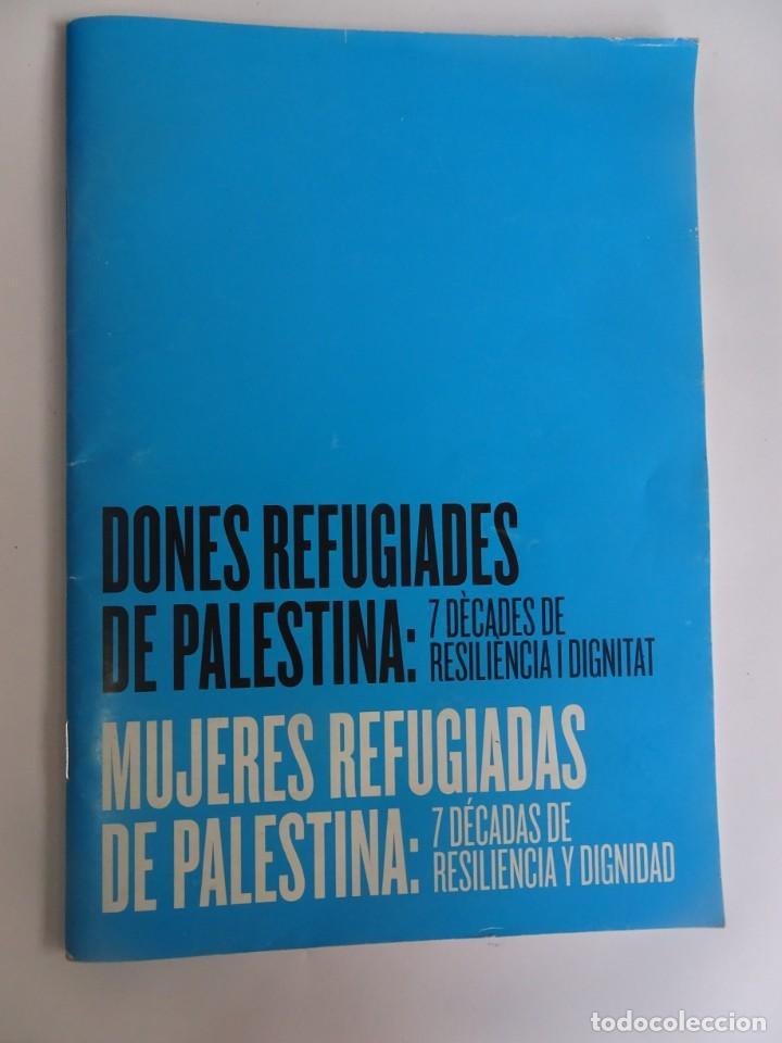 Libros de segunda mano: MUJERES REFUGIADAS DE PALESTINA, ESP-CAT, ILUSTRADO, UNRWA CATALUNYA, VER FOTOS - Foto 2 - 223067020
