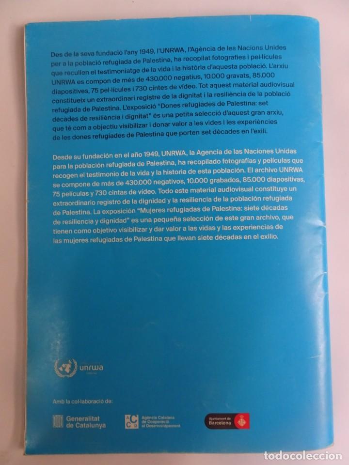 Libros de segunda mano: MUJERES REFUGIADAS DE PALESTINA, ESP-CAT, ILUSTRADO, UNRWA CATALUNYA, VER FOTOS - Foto 12 - 223067020