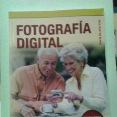 Livres d'occasion: LMV - FOTOGRAFÍA DIGITAL, INFORMÁTICA PARA MAYORES. ANA MARTOS RUBIO. Lote 223198800
