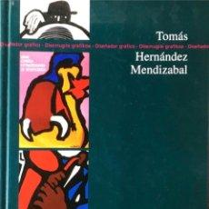 Libros de segunda mano: TOMÁS HERNÁNDEZ MENDIZABAL.. Lote 223232748