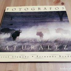Libros de segunda mano: FOTÓGRAFOS DE LA NATURALEZA (ORIOL ALAMANY / FERNANDO BANDÍN). Lote 223409902