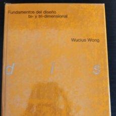 Livros em segunda mão: FUNDAMENTOS DEL DISEÑO BI Y TRIDIMENSIONAL. Lote 224282495