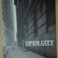 Libros de segunda mano: OPEN CITY. STREET PHOTOGRAPHS SINCE 1950. 2001. Lote 225152320
