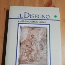Libros de segunda mano: IL DISEGNO. LE COLLEZIONI PUBBLICHE ITALIANE. PARTE PRIMA (ANNAMARIA PETRIOLI). Lote 226149912