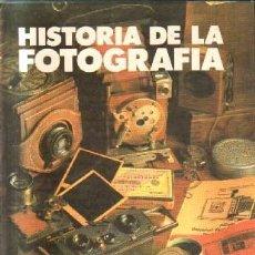 Livres d'occasion: HISTORIA DE LA FOTOGRAFIA. A-FOTO-627. Lote 226245475