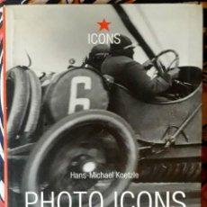 Libros de segunda mano: HANS-MICHAEL KOETZLE . PHOTO ICONS 1 . THE STORY BEHIND THE PICTURES VOLUME 1. 1827-1926 . TASCHEN. Lote 226656370